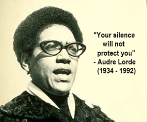Audre Lorde_Your silence will not protect you